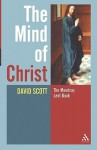 The Mind of Christ - David Scott
