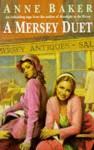 A Mersey Duet - Anne Baker