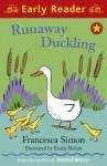 Runaway Duckling - Francesca Simon