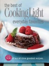 The Best of Cooking Light Everyday Favorites: Over 500 of Our All-Time Greatest Recipes - Cooking Light Magazine