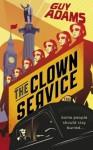 The Clown Service - Guy Adams
