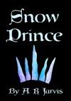 Snow Prince - A.R. Jarvis