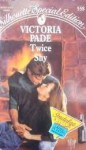 Twice Shy - Victoria Pade