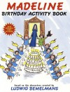 Madeline Birthday Activity Book [With Reusable] - Ludwig Bemelmans, Jody Wheeler
