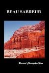 Beau Sabreur - P.C. Wren