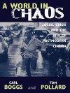 A World in Chaos: Social Crisis and the Rise of Postmodern Cinema - Carl Boggs, Thomas Pollard