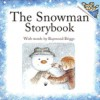 The Snowman Storybook (Just Right Books) - Raymond Briggs