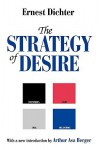 Strategy of Desire (Ppr) - Arthur Asa Berger