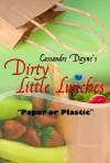 Paper or Plastic - Cassandre Dayne