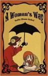 A Woman's Way - Sofia Diana Gabel