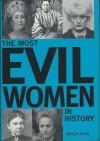 Most Evil Women in History - Shelley Klein