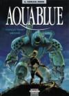 Aquablue. Corail noir - Thierry Cailleteau, Olivier Vatine