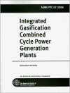 Integrated Gasification Combined Cycle Power Generation Plants - American Society of Mechanical Engineers