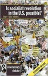 Is Socialist Revolution In The U.S. Possible? - Mary-Alice Waters, Olympia Newton, Norton Sandler