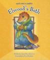 Elwood's Bath - Larry Dane Brimner, Teri Weidner