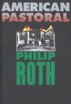 American Pastoral (Nathan Zuckerman) - Philip Roth