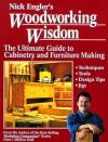 Nick engler's woodworking wisdom - Nick Engler