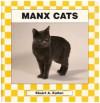 Manx Cats (Checkerboard Animal Library) (Cats Set I) - Stuart A. Kallen
