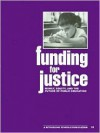 Funding for Justice: Money, Equity, and the Future of Public Education - Stan Karp, Robert W. Peterson, Robert Lowe, Barbara Miner