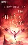 Herrscherin der Lüfte (Die Wolkenreiter, #3) - Toby Bishop, Wolfgang Thon