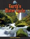 Earth's Water Cycle - Amy Bauman, Suzy Gazlay