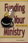 Funding Your Ministry: Whether You're Gifted or Not - Scott Morton