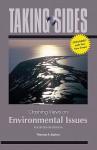 Taking Sides: Clashing Views on Environmental Issues, Expanded - Thomas Easton