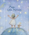 Magic Little Moments - Patrick T. Regan, Becky Kelly