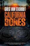 California Bones - Greg Van Eekhout