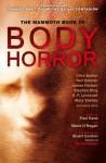 The Mammoth Book of Body Horror - Paul Kane, Marie O'Regan