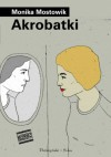 Akrobatki - Monika Mostowik