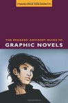 The Readers' Advisory Guide to Graphic Novels - Francisca Goldsmith