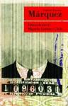 Dobrodružství Miguela Littína v Chile - Vladimír Medek, Gabriel García Márquez