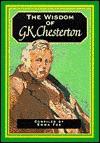 Wisdom Of G K Chesterton (The Wisdom Of... Series) - Emma Fox