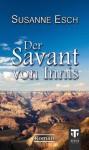 Der Savant von Innis - Susanne Esch