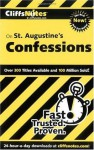 CliffsNotes On St. Augustine's Confessions (Cliffsnotes Literature Guides) - Stacy Magedanz