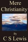 Mere Christianity - C S Lewis, Acino Acinonyx