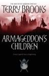 Armageddon's Children (Genesis Of Shannara 1) - Terry Brooks