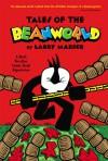 Beanworld: Tales of the Beanworld - Larry Marder, Diana Schutz