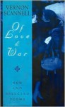 The of Love and War: New and Selected Poems - Vernon Scannell