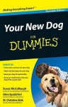 Your New Dog For Dummies - Susan McCullough, Gina Spadafori, M. Christine Zink