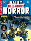 The EC Archives: The Vault of Horror Volume 3 - Bill Gaines, Johnny Craig, Al Feldstein, Jerry De Fuccio, Graham Ingels, Joe Orlando, Jack Davis, Jack Kamen, George Evans, Daniel Chabon