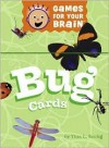 Bug Cards (Games for Your Brain) - Tina L. Seelig