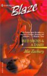 Red Shoes and a Diary (Harlequin Blaze, #83) - Mia Zachary