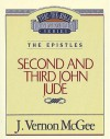 Thru the Bible Commentary Vol. 57: The Epistles (2 John, 3 John and Jude) - J. Vernon McGee