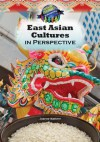 East Asian Cultures in Perspective - Joanne Mattern