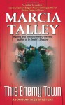 This Enemy Town - Marcia Talley