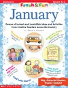 Fresh & Fun: January: Dozens of Instant and Irresistible Ideas and Activities From Creative Teachers Across the Country - Pamela Chanko