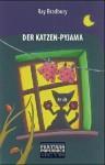 Der Katzenpyjama - Ray Bradbury