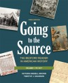 Going to the Source, Volume I: To 1877: The Bedford Reader in American History - Victoria Bissell Brown, Timothy J. Shannon